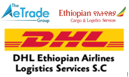Ethiopian-DHL, AeTrade Group partner to facilitate continental trade