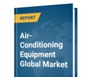 Global air-conditioning equipment market to reach $247.54 billion